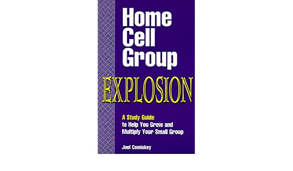 home cell group explosion a study guide to help you grow and rh amazon com Teach Cells Structure and Function Teach Cells Structure and Function