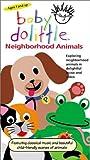 Baby Doolittle - Neighborhood Animals [VHS]