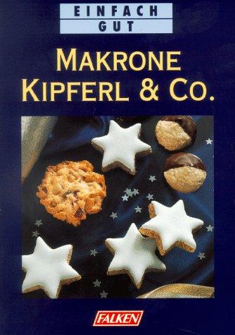 Makrone, Kipferl & Co.