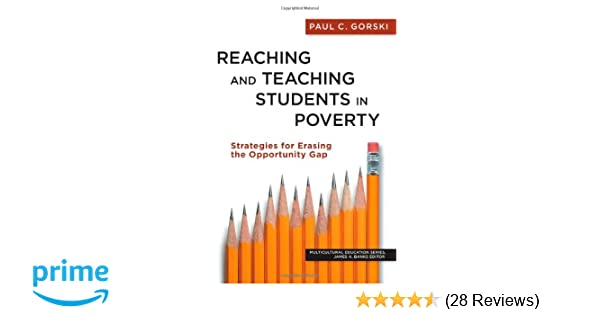 Reaching And Teaching Students In Poverty Strategies For Erasing