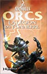 Orcs, tome 2 : La Légion du tonnerre par Nicholls