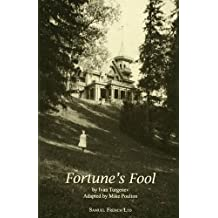 Fortune's Fool (French's Acting Edition S)