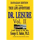 The Mostly True Life Adventures of Dr. Leisure Vol. II (v. 2)