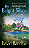 The Bright Silver Star: A Berger and Mitry Mystery (Berger and Mitry Mysteries Book 3)