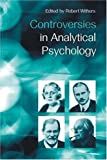 Controversies in Analytical Psychology, , 0415233046