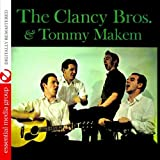 The Clancy Brothers And Tommy Makem (Digitally Remastered)