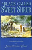 A Place Called Sweet Shrub, Jane Roberts Wood, 1574410792