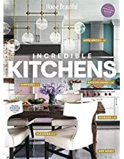 House Beautiful: Incredible Kitchens: The must-have guide to renovating and decorating the kitchen of your dreams.