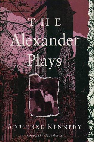Alexander Plays (Exxon Lecture Series) Play Alexander Series
