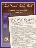 That Grand, Noble Work, Grades 5-12, Colleen O. Murray, 1559332328