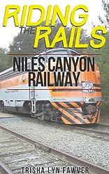 Riding the Rails: Niles Canyon Railway