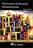 img - for Diccionario de Literatura Latinoamericana (Spanish Edition) book / textbook / text book