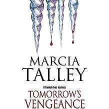 Tomorrow's Vengeance (A Hannah Ives Mystery)