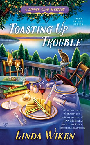 Toasting Up Trouble (A Dinner Club Mystery Book -