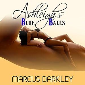 Ashleigh's Blue Balls Audiobook