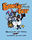 Bowtie Bear and Friends, Jodi Dayton, 1412017424
