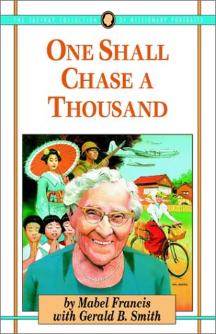 One Shall Chase A Thousand (Jaffray Collection Of Missionary Portraits)