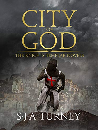 City of God (Knights Templar Book 3) por S.J.A. Turney