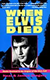 When Elvis Died, Neal Gregory and Janice Gregory, 088687663X