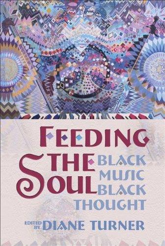 Feeding the Soul: Black Music, Black Thought