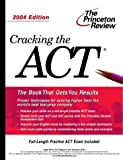 Cracking the ACT 2004, Princeton Review Staff, 0375763953