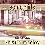Some Girls | Kristin McCloy
