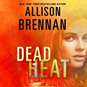 Dead Heat: Lucy Kincaid, Book 8 | Allison Brennan