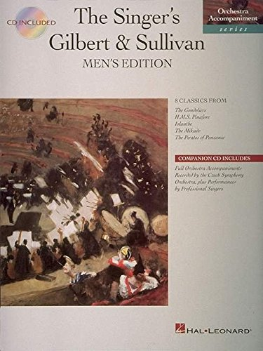 Singer's Gilbert and Sullivan - Men's Edition: Book/CD Pak (Orchestra Accompaniment)