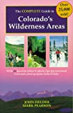 The Complete Guide to Colorado's Wilderness Areas, , 1565790529