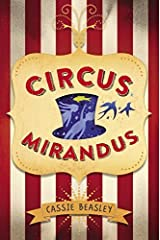 Circus Mirandus by Cassie Beasley(2015-06-02) Hardcover