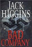Bad Company, Jack Higgins, 0399149708
