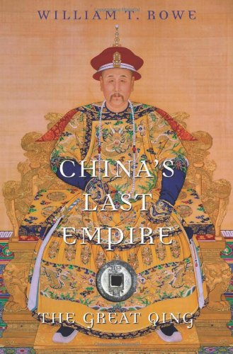 Imperial Pinecone - China's Last Empire: The Great Qing (History of Imperial China)