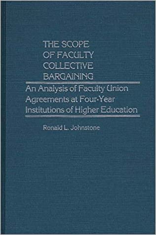 The Scope Of Faculty Collective Bargaining An Analysis Of Faculty