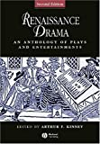 Renaissance Drama: An Anthology of Plays and Entertainments