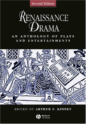 Renaissance Drama: An Anthology of Plays and Entertainments by Wiley-Blackwell