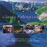 Canada's Classic Fishing Lodges