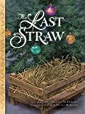 img - for The Last Straw book / textbook / text book