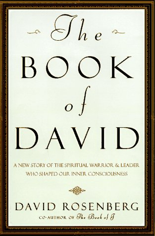 The book of david a new story of the spiritual warrior and leader the book of david a new story of the spiritual warrior and leader who shaped our inner consciousness david rosenberg 9780517708002 amazon books fandeluxe Choice Image