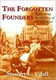 The Forgotten Founders, Stewart L. Udall, 1559638931