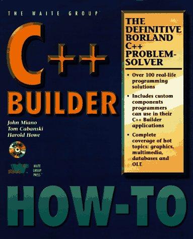 Borland C++ Builder: the Definitive C++ Builder Problem Solver