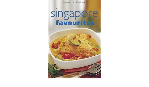 Singapore Favourites Periplus 9780794601591 Books Amazon