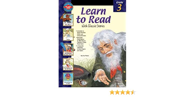 Learn to Read With Classic Stories, Grade 3: School Specialty ...
