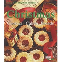 Christmas: Cookies, Cakes, Breads