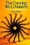 Dancing Wu Li Master, Gary Zukav, 0688084028