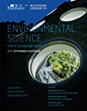 Scientific American Environmental Science for a Changing World with Extended Coverage, Anne Houtman and Susan Karr, 142924030X