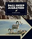 Dall Sheep Migration, Rebecca Hirsch, 1609736192