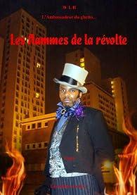 Les flammes de la révolte par  wlh