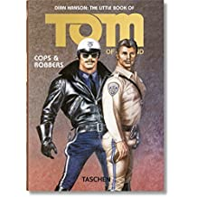 The Little Book of Tom of Finland: Cops & Robbers (Pi) by Dian Hanson (2016-05-25)