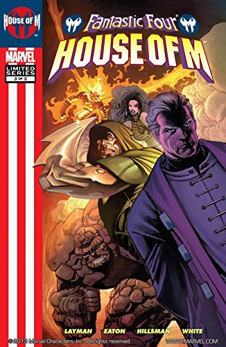 Fantastic Four: House Of M #3 (of 3) (Fantastic Four House)