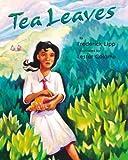 Tea Leaves, Frederick J. Lipp, 1590349989